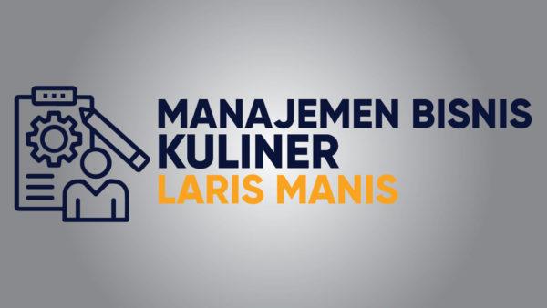 Manajemen Bisnis Kuliner Laris Manis