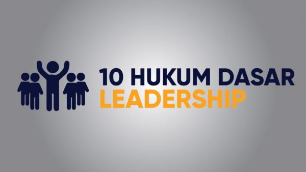 10 HUKUM DASAR LEADERSHIP
